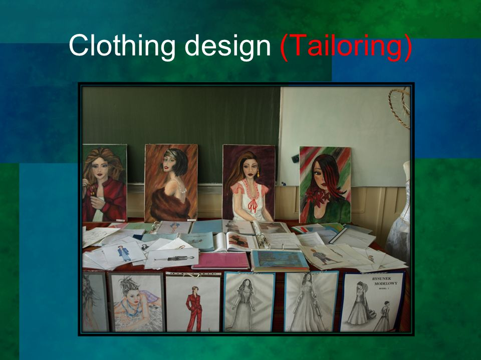 Clothing design (Tailoring)