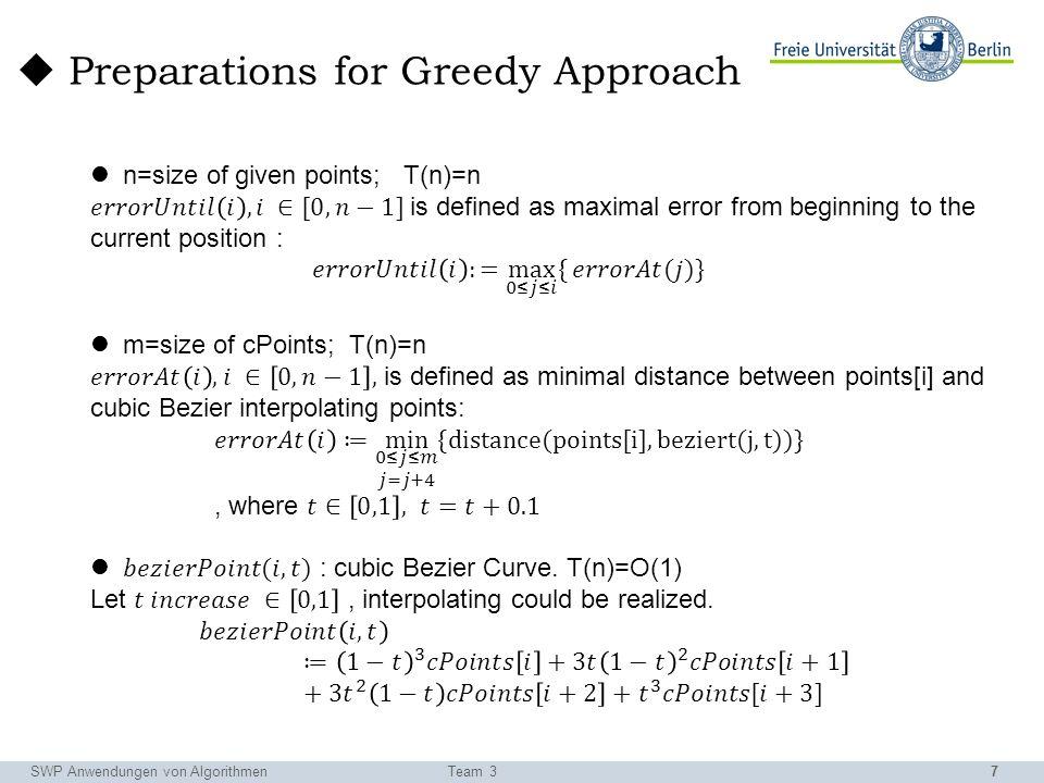 8 SWP Anwendungen von AlgorithmenTeam 3 Greedy Approach