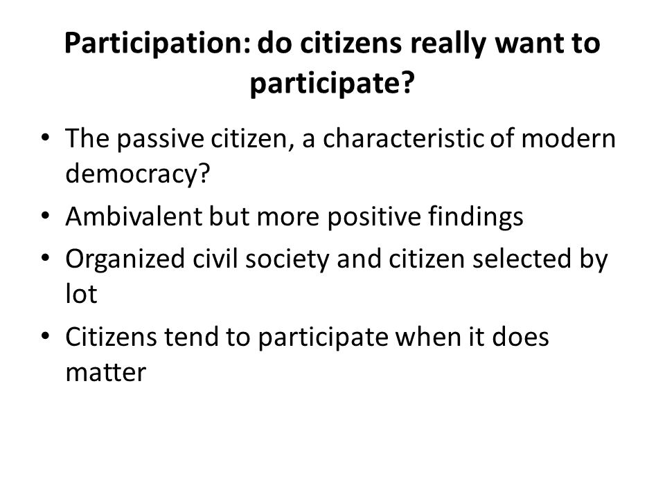 Participation: do citizens really want to participate.