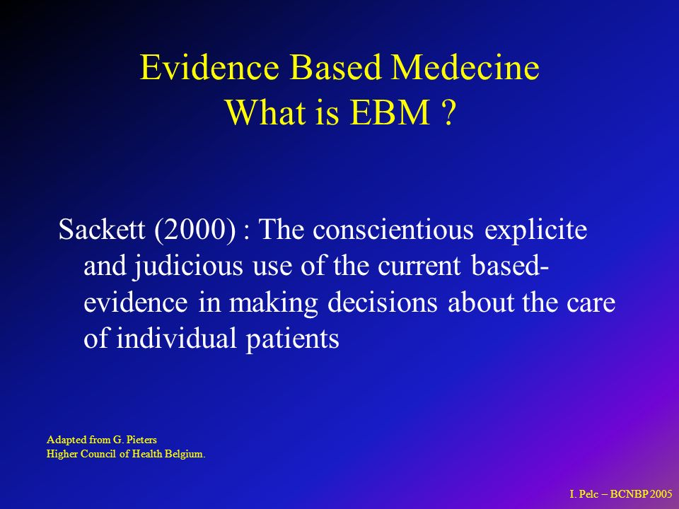 Evidence Based Medecine What is EBM .