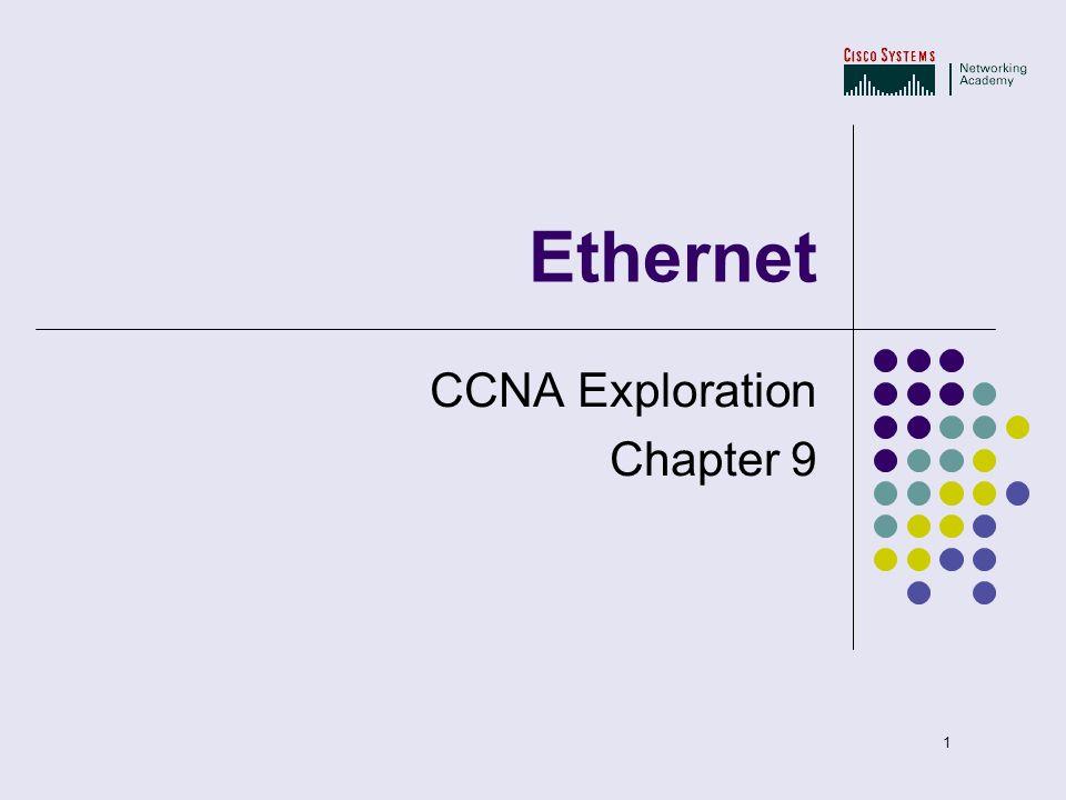 1 Ethernet CCNA Exploration Chapter 9