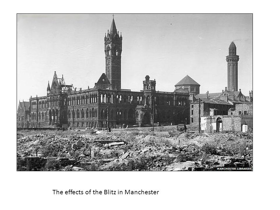 The effects of the Blitz in Manchester