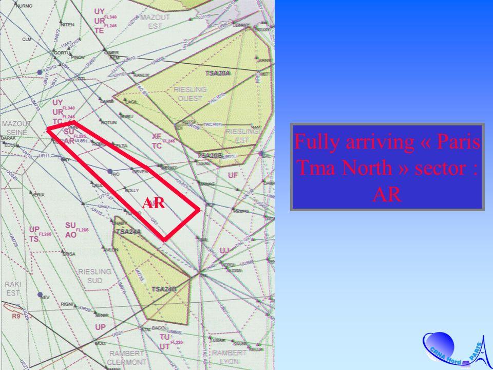 AR Fully arriving « Paris Tma North » sector : AR
