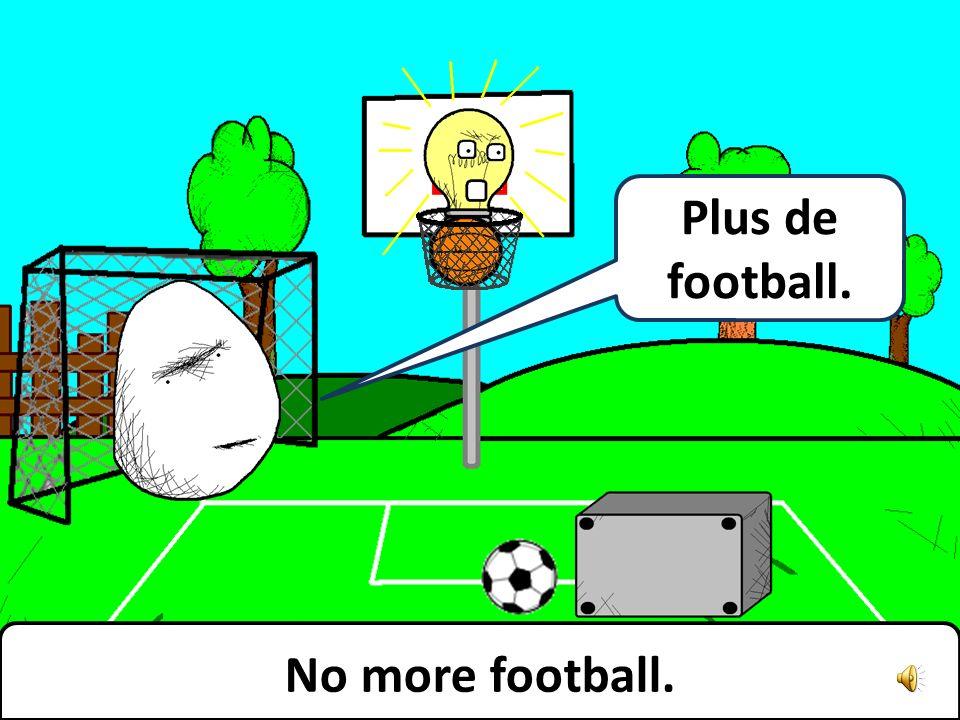 Football! Du football!