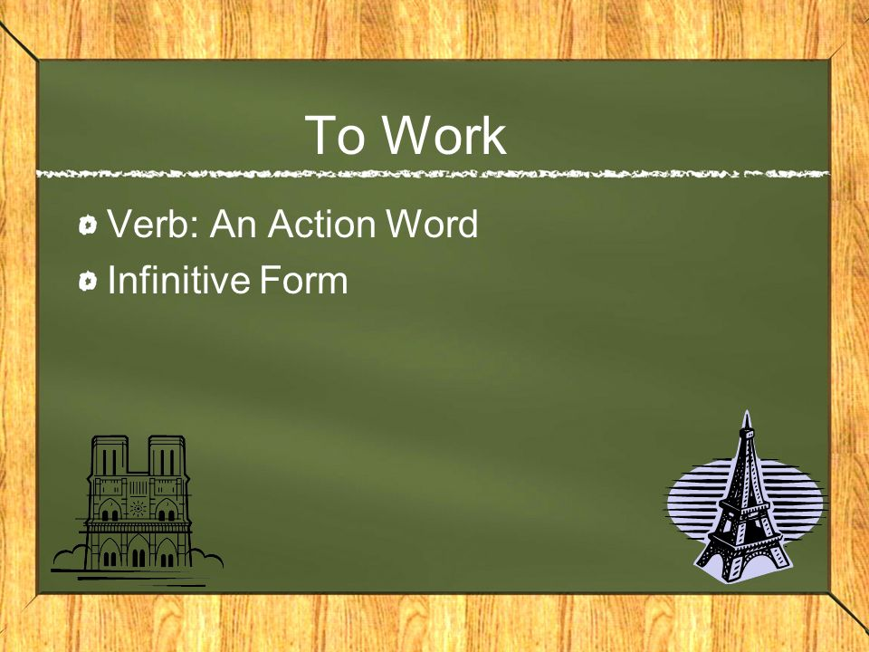 To Work Verb: An Action Word Infinitive Form