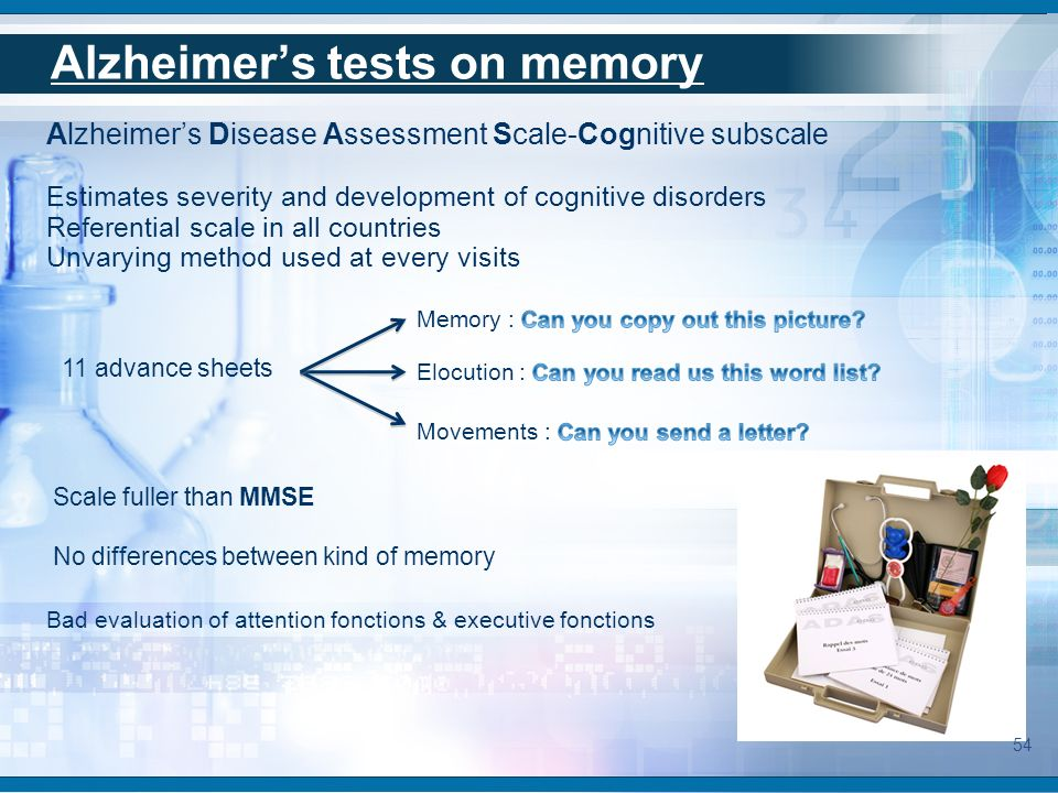 Alzheimers tests on memory Alzheimers Disease Assessment Scale-Cognitive subscale Estimates severity and development of cognitive disorders Referentia