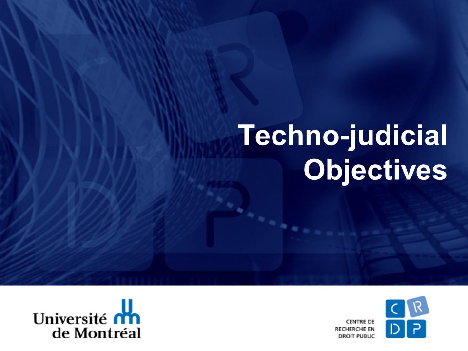 Techno-judicial Objectives