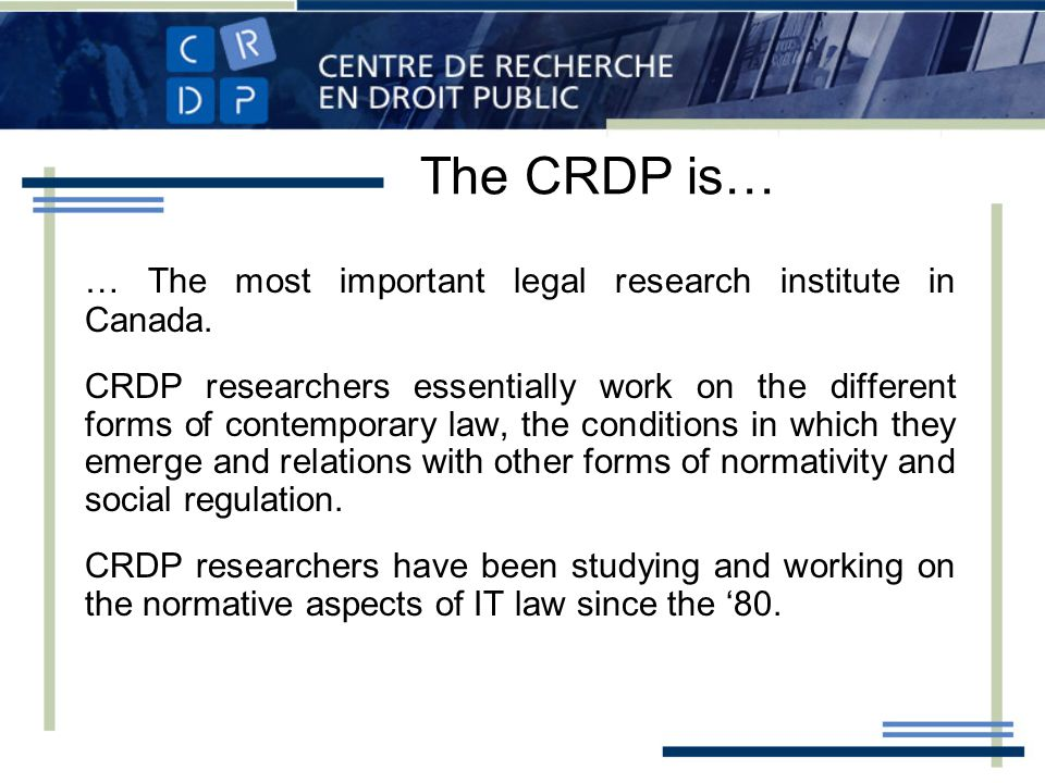 … The most important legal research institute in Canada.