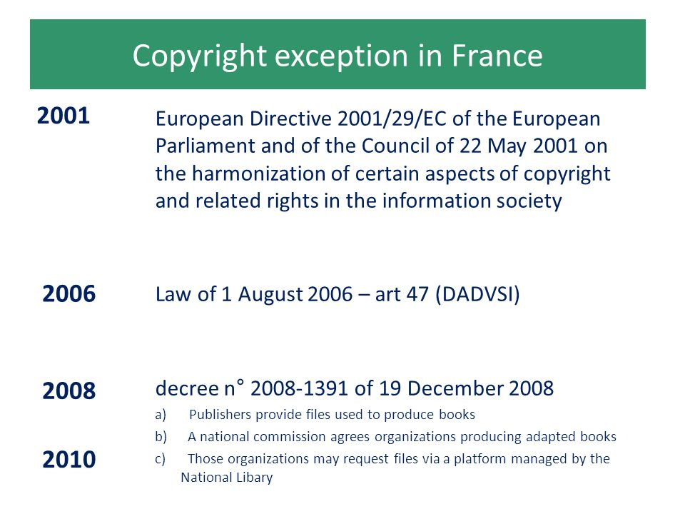 Copyright exception in France 2001 2008 European Directive 2001/29/EC of the European Parliament and of the Council of 22 May 2001 on the harmonizatio