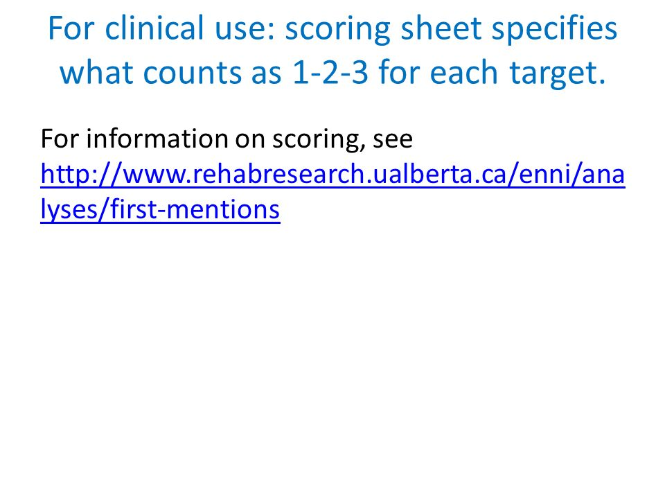 For clinical use: scoring sheet specifies what counts as 1-2-3 for each target.