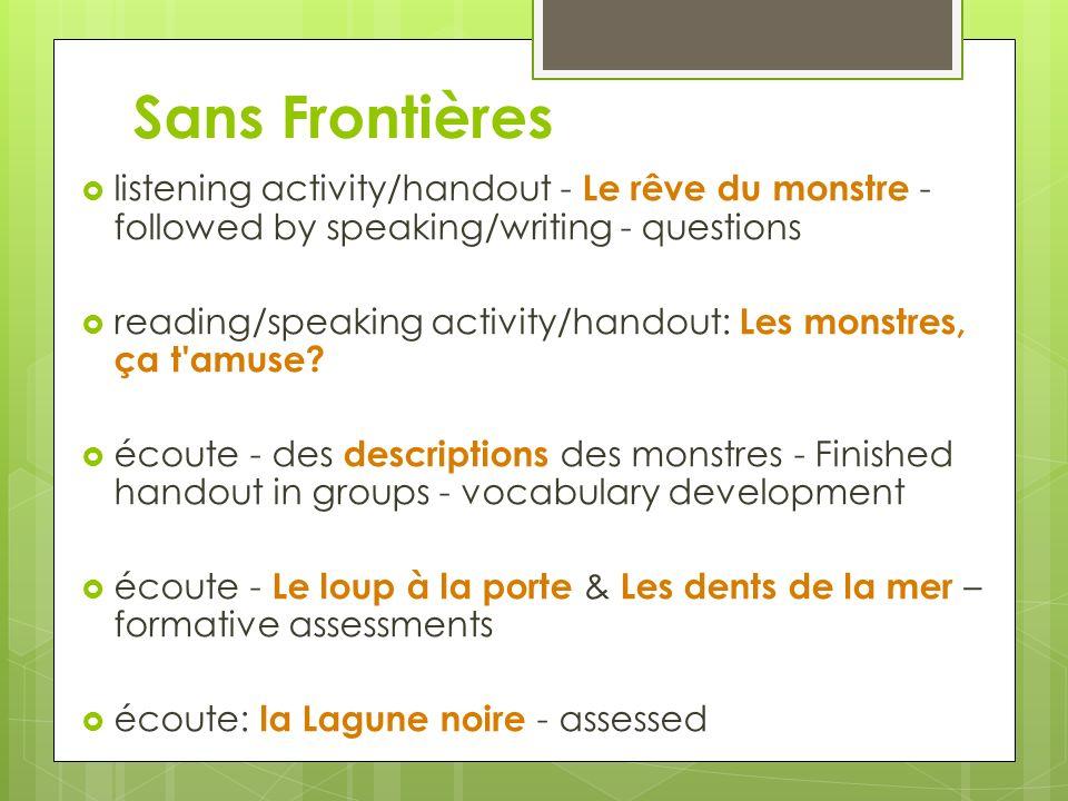 Sans Frontières listening activity/handout - Le rêve du monstre - followed by speaking/writing - questions reading/speaking activity/handout: Les mons