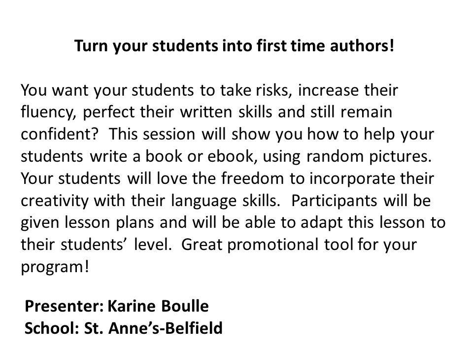 Turn your students into first time authors.