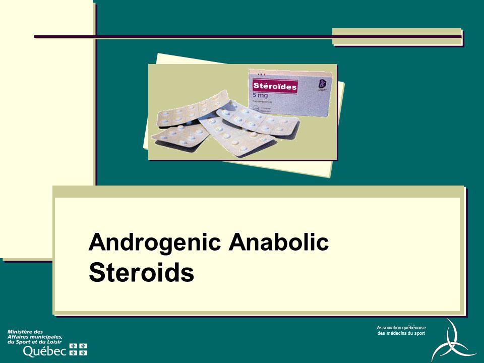 Association québécoise des médecins du sport Androgenic Anabolic Steroids