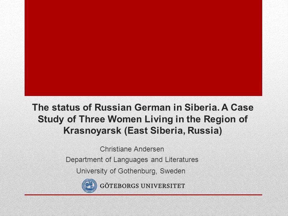 The status of Russian German in Siberia.