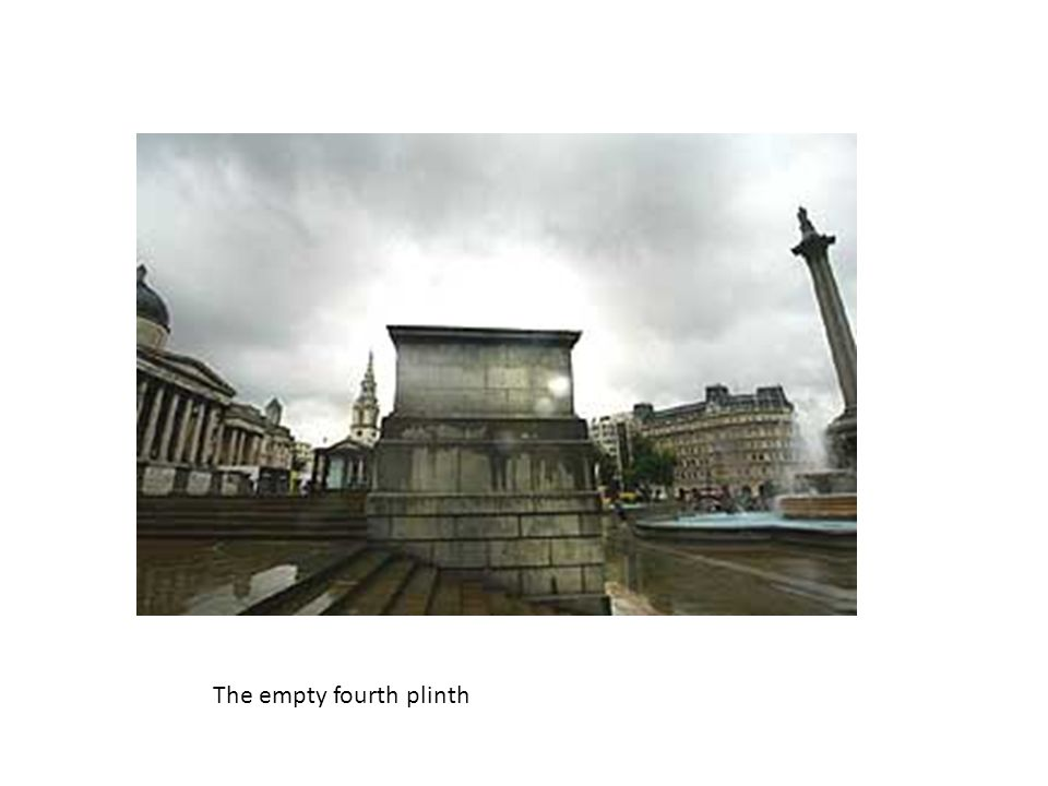 The empty fourth plinth