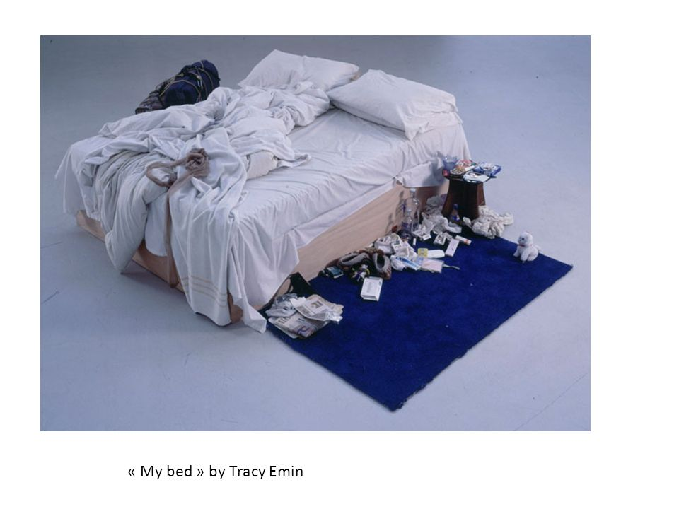 « My bed » by Tracy Emin