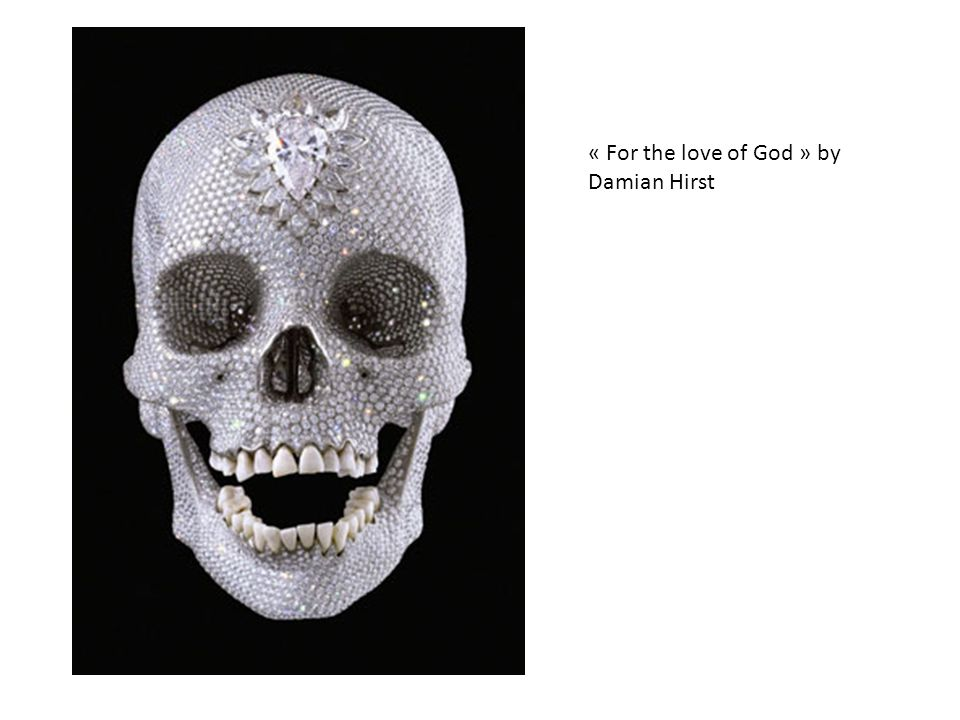 « For the love of God » by Damian Hirst