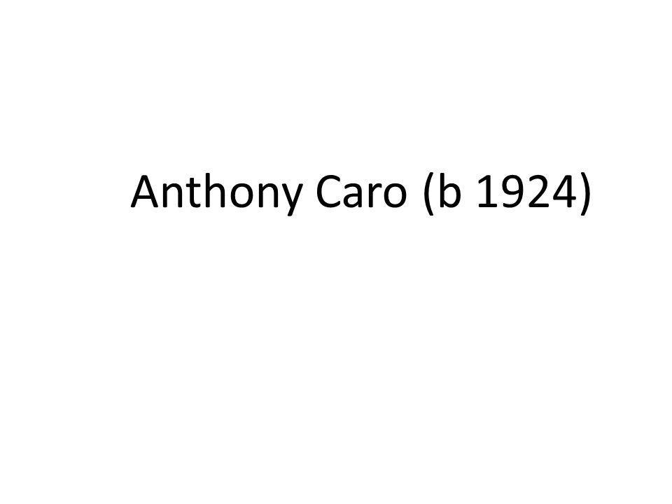 Anthony Caro (b 1924)