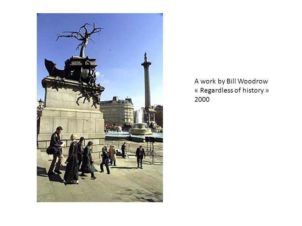 A work by Bill Woodrow « Regardless of history » 2000