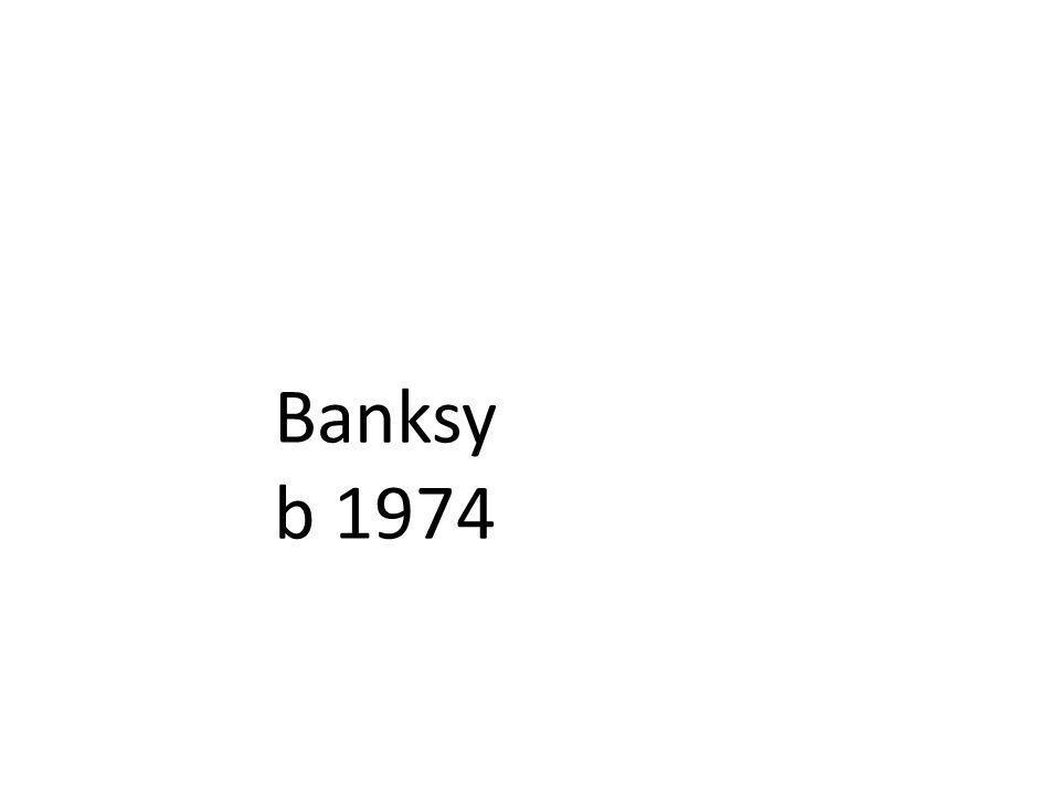 Banksy b 1974
