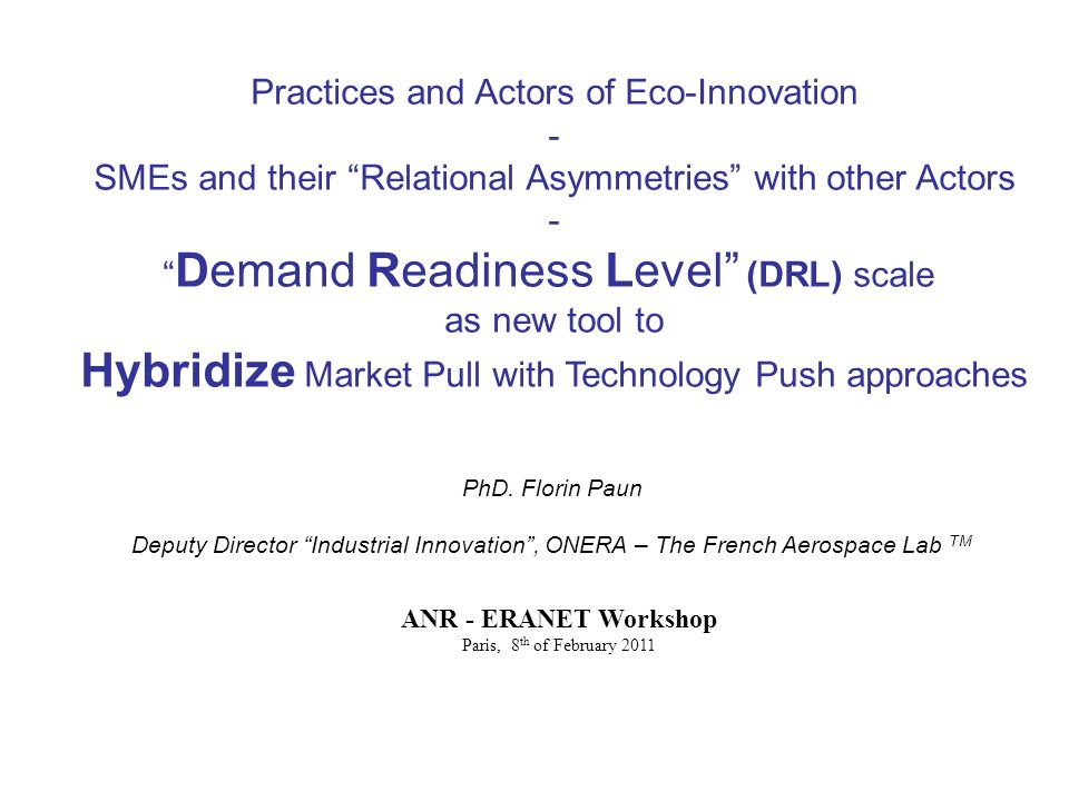 Practices and Actors of Eco-Innovation - SMEs and their Relational Asymmetries with other Actors - Demand Readiness Level (DRL) scale as new tool to H