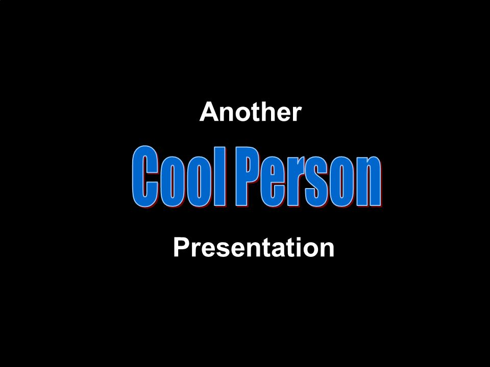 Another Presentation