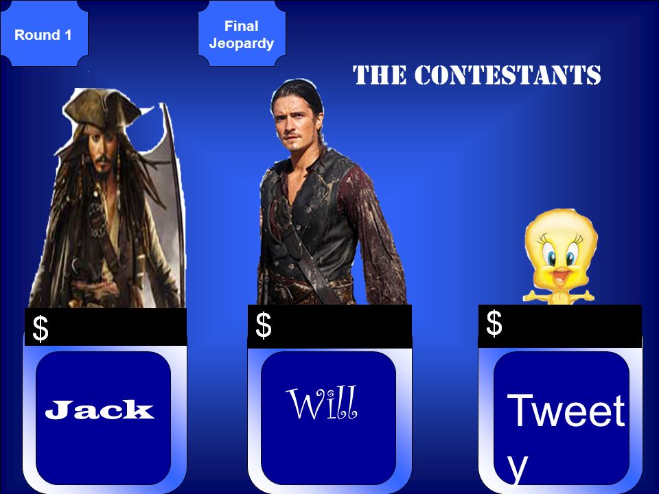 © Mark E. Damon - All Rights Reserved Round 1 Final Jeopardy The Contestants Jack Will Tweet y