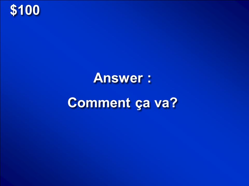 © Mark E. Damon - All Rights Reserved Salutations NumbersA-B-C Miscellaneous $100 $200 $300 $400 $500 Final Jeopardy Scores