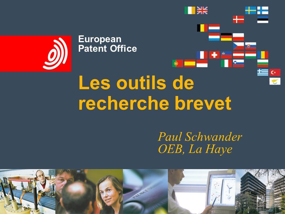 European Patent Office Les outils de recherche brevet Paul Schwander OEB, La Haye