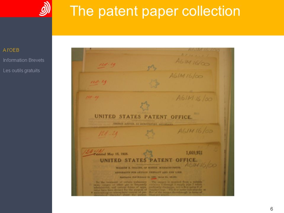 6 The patent paper collection A l OEB Information Brevets Les outils gratuits