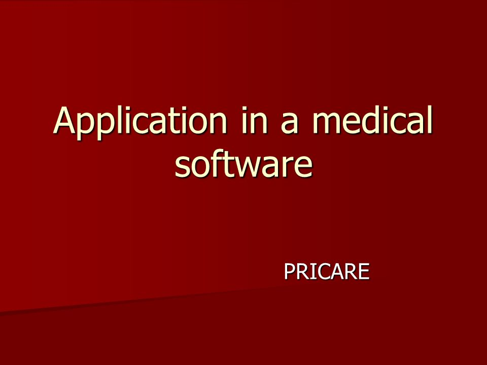 Application in a medical software PRICARE