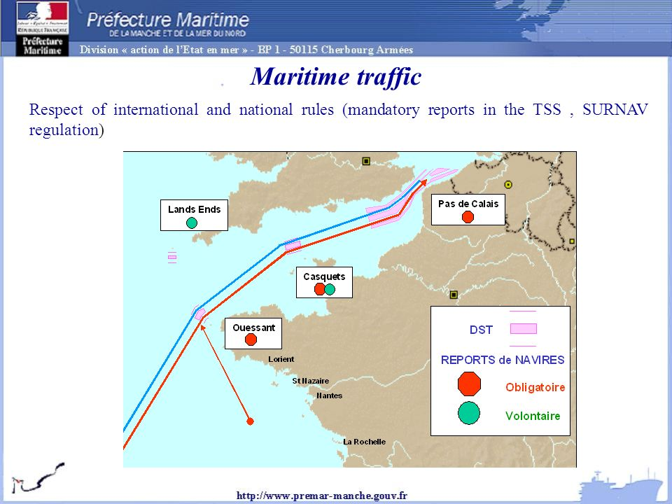 Maritime traffic Respect of international and national rules (mandatory reports in the TSS, SURNAV regulation)