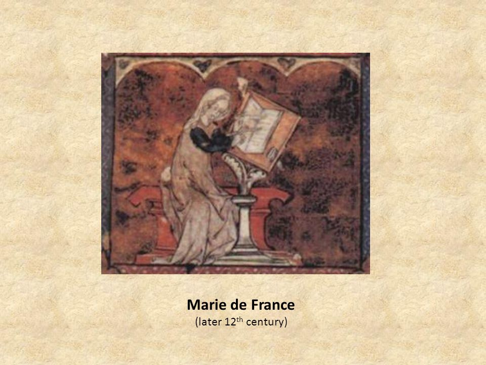 Marie de France (later 12 th century)