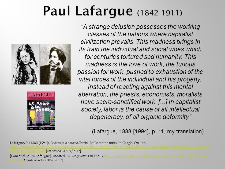 Lafargue, P. (1883 [1994]). Le droit à la paresse.