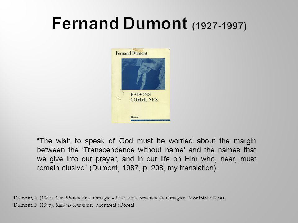 Dumont, F. (1987). Linstitution de la théologie – Essai sur la situation du théologien.