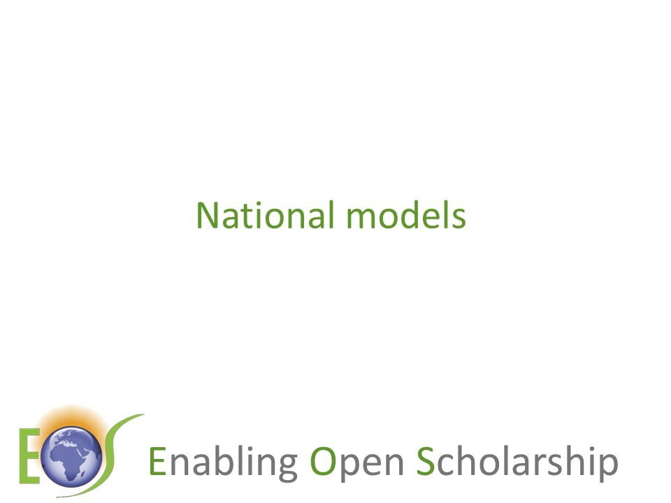 Enabling Open Scholarship National pictures (worldwide OA) Annual savings from moving to: UKNetherlandsDenmarkUS federal agencies OA journals (Gold OA) 480 million133 million70 million Value of benefit amounts to some 4x to 25x the cost Benefit/cost ratio1.4 OA repositories with subscriptions (Green OA) 125 million50 million30 million Benefit/cost ratio4.2 OA repositories with overlay services Circa 480 million Circa 133 million Circa 70 million (Houghton et al, 2009, 2010)