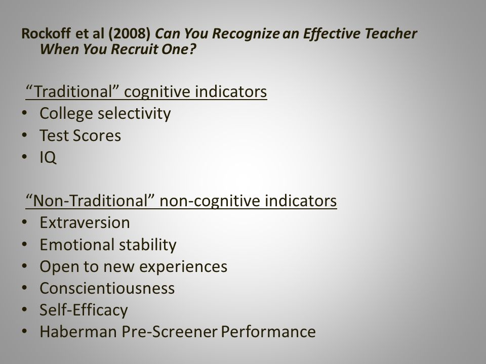 Rockoff et al (2008) Can You Recognize an Effective Teacher When You Recruit One.