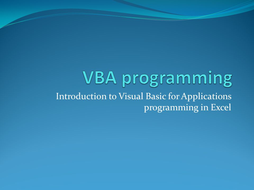Introduction to Visual Basic for Applications programming in Excel