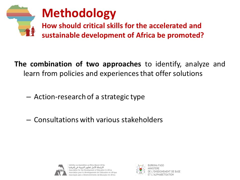 Methodology How should critical skills for the accelerated and sustainable development of Africa be promoted.