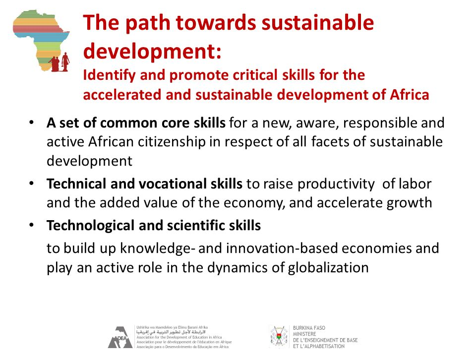 The path towards sustainable development: Identify and promote critical skills for the accelerated and sustainable development of Africa A set of comm
