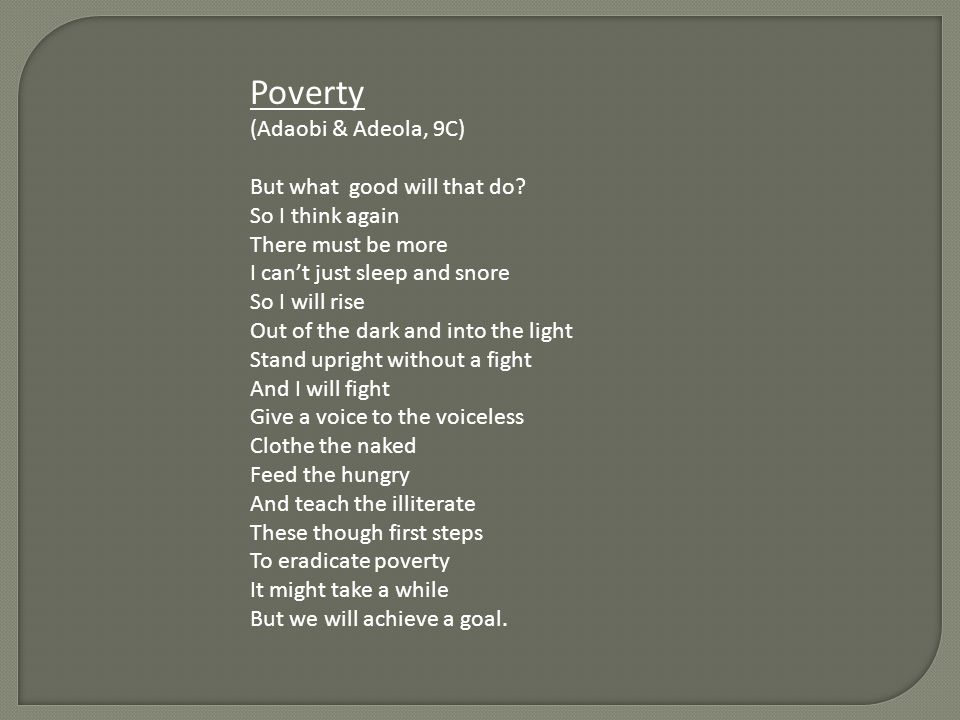 Poverty (Adaobi & Adeola, 9C) But what good will that do.