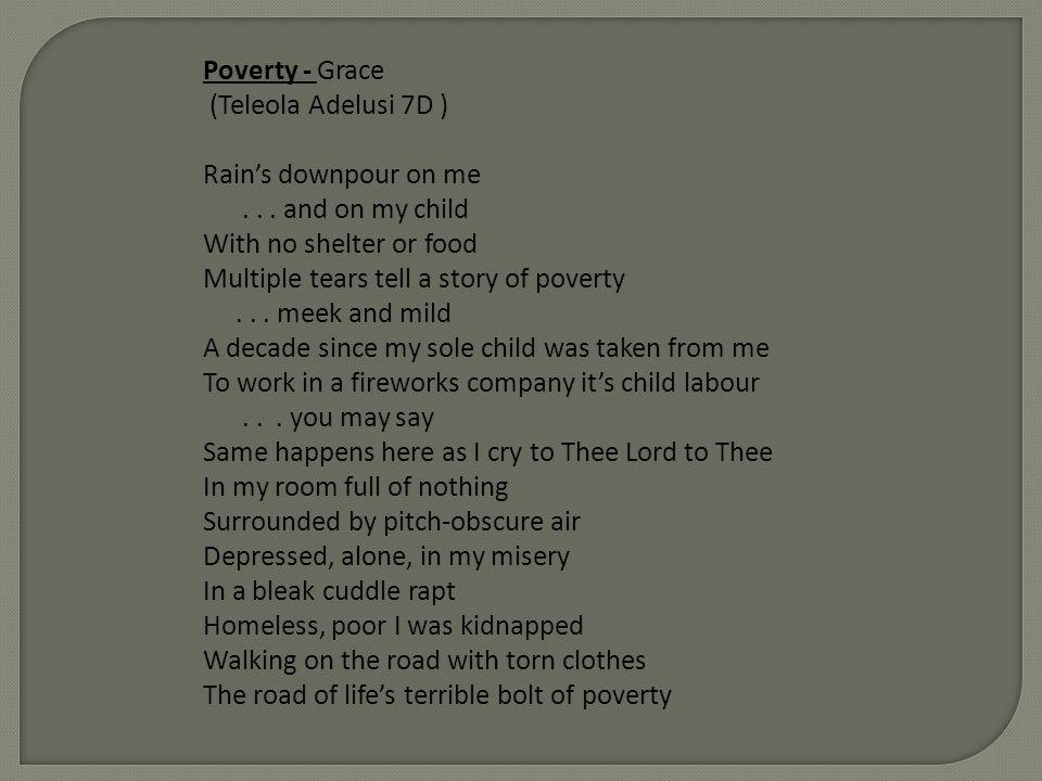 Poverty - Grace (Teleola Adelusi 7D ) Rains downpour on me...