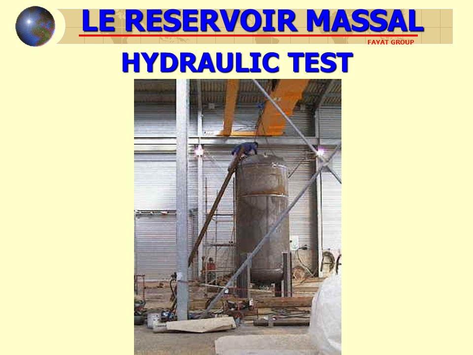 LE RESERVOIR MASSAL FAYAT GROUP HYDRAULIC TEST