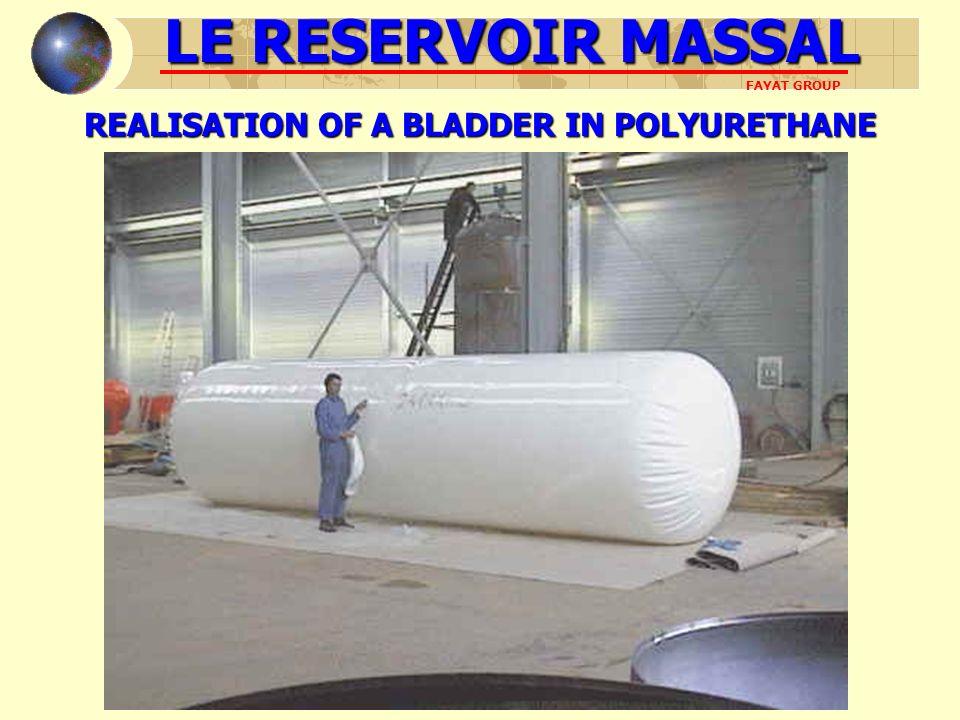 LE RESERVOIR MASSAL FAYAT GROUP REALISATION OF A BLADDER IN POLYURETHANE