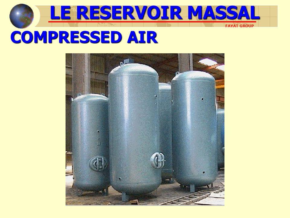COMPRESSED AIR LE RESERVOIR MASSAL FAYAT GROUP