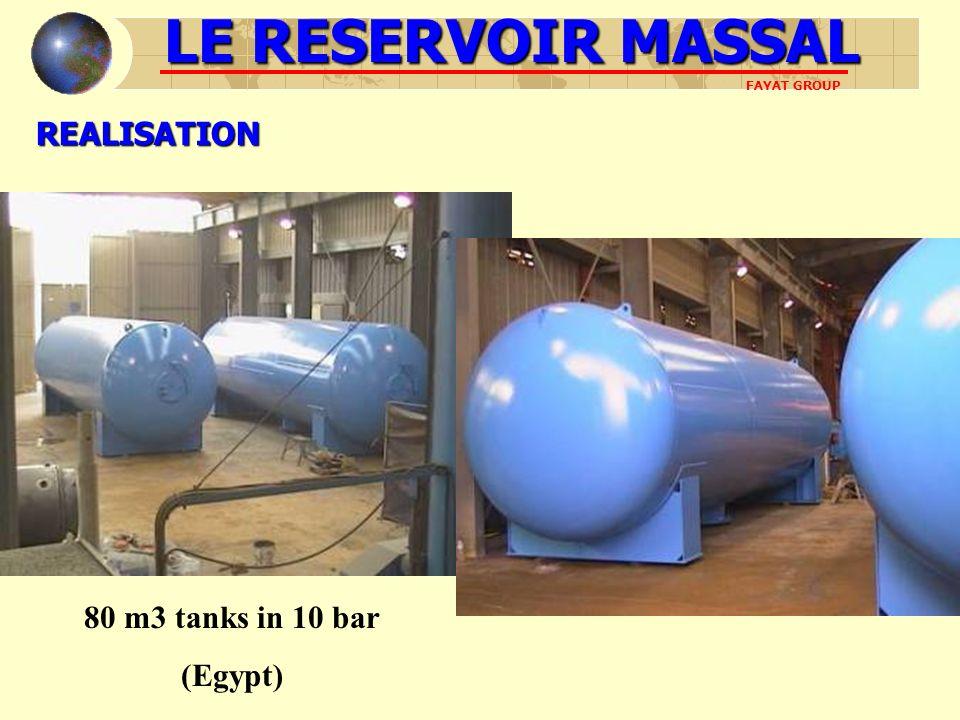 REALISATION 80 m3 tanks in 10 bar (Egypt) LE RESERVOIR MASSAL FAYAT GROUP