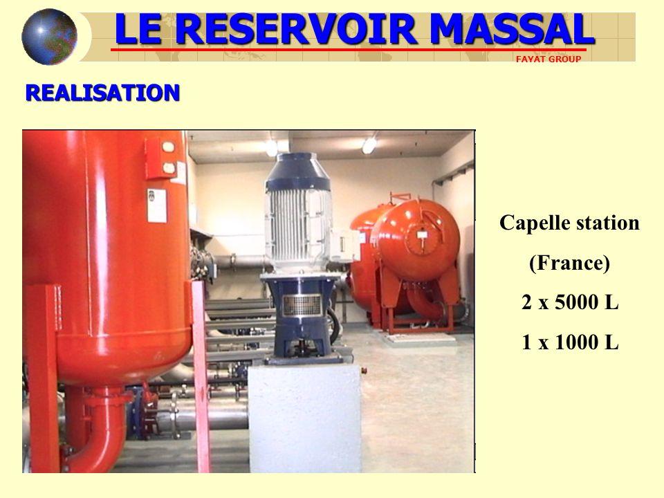 REALISATION Capelle station (France) 2 x 5000 L 1 x 1000 L LE RESERVOIR MASSAL FAYAT GROUP