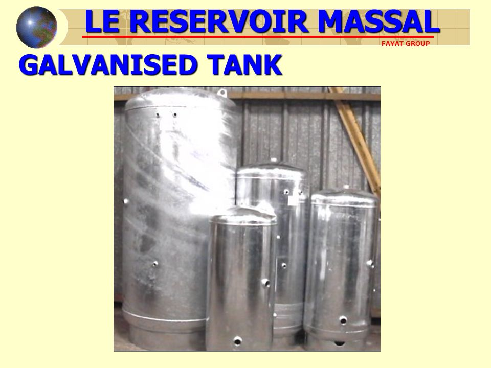 CONCLUSION LE RESERVOIR MASSAL is especially a partner Free studies from the begining of the project Rapidity of response to a consultant The best studied price Service submitted to a self-control at each station After sale service realized on line LE RESERVOIR MASSAL FAYAT GROUP
