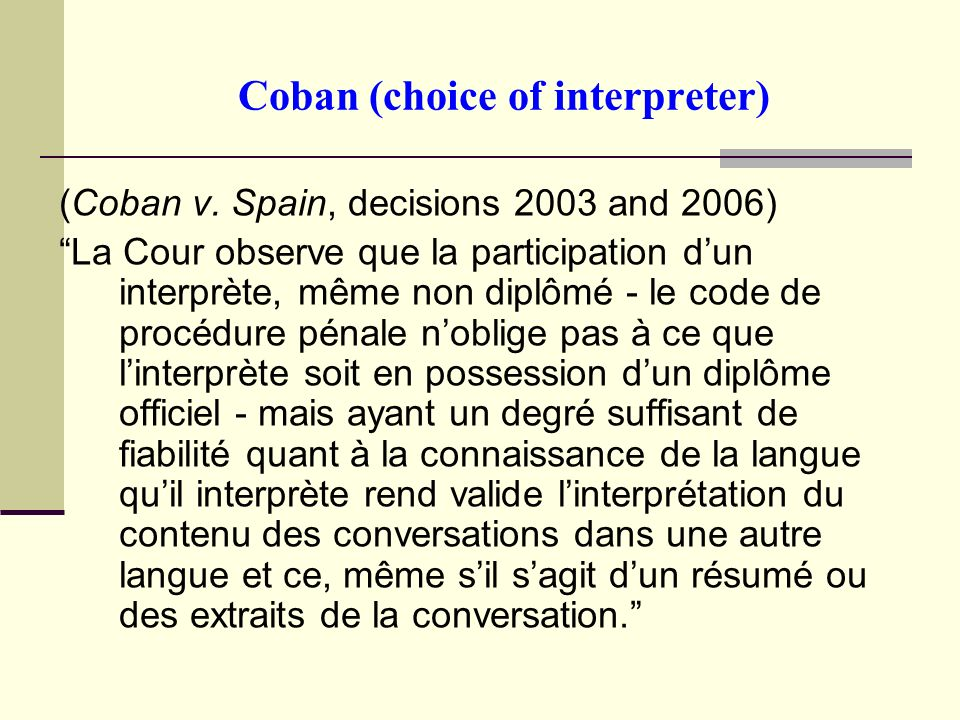 Coban (choice of interpreter) (Coban v.