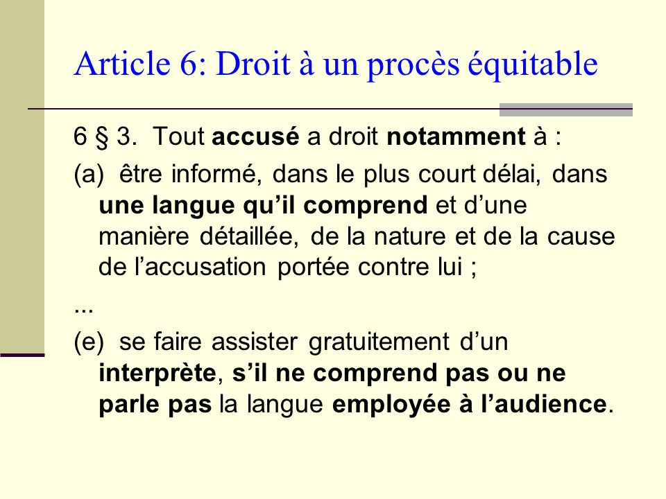 Article 6: Droit à un procès équitable 6 § 3.